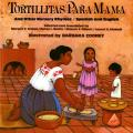 Tortillitas Para Mama: And Other Nursery Rhymes/Spanish and English (Owlet Book)