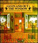 Go in and Out the Window: An Illustrated Songbook for Young People