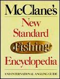 Mcclanes New Standard Fishing Encyclopedia