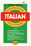 Conversational Italian in Twenty Lessons (Cortina Method)