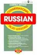 Conversational Russian In 20 Lessons