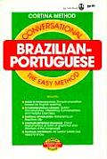 Conversational Brazilian-Portuguese: The Easy Method