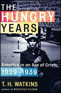 Hungry Years A Narrative History Of The