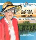 Marjory Stoneman Douglas: Voice of the Everglades