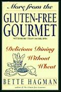 More from the gluten-free gourmet :delicious dining without wheat Cover