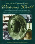 Encyclopedia of the Victorian World A Readers Companion to the People Places Events & Everyday Life of the Victorian Era