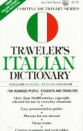 Traveler's Italian Dictionary: English-Italian/Italian-English