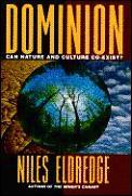 Dominion Can Nature & Culture Coexist