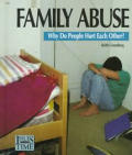 Family Abuse: Why Do People Hur (Issues of Our Time)