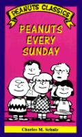 Peanuts Every Sunday Peanuts Classics