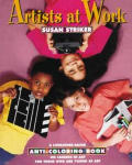 Artists At Work Anti Coloring Book on Careers in Art For Those Who Are Young at Art
