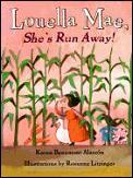 Louella Mae Shes Run Away
