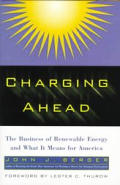 Charging ahead :the business of renewable energy and what it means for America