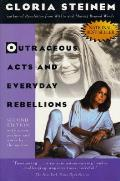 Outrageous Acts & Everyday Rebellion 2ND Edition Cover