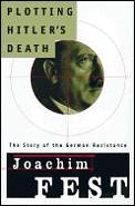Plotting Hitlers Death