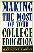 Making The Most Of Your College Educatio