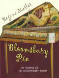 Bloomsbury pie :the making of the Bloomsbury boom Cover
