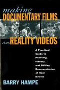 Making Documentary Films and Reality Videos: A Practical Guide to Planning, Filming, and Editing Documentaries of Real Events Cover