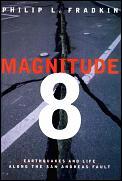 Magnitude 8 Earthquakes & Life Along