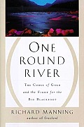 One round river :the curse of gold and the fight for the Big Blackfoot