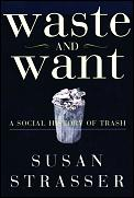 Waste and want :a social history of trash Cover