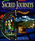 Sacred journeys :an illustrated guide to pilgrimages around the world