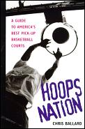 Hoops Nation A Guide To Americas Best Picku