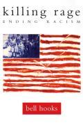 Killing Rage : Ending Racism (95 Edition)