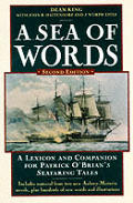 Sea Of Words Second Edition A Lexicon & Companion For Patrick Obrians Seafaring Tales
