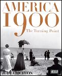 America 1900 The Turning Point