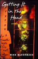 Getting It In The Head Stories