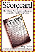 The scorecard :the official point system for keeping score in the relationship game