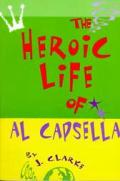Heroic Life Of Al Capsella