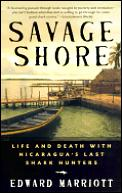Savage Shore Life & Death With Nicaragua