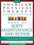 American Physical Therapy Association Book of Body Maintenance and Repair Cover