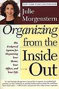 Organizing From the Inside Out the Foolproof System for Organizing Your Home Your Office & Your Life