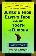 Jumbos Hide Elviss Ride & The Tooth