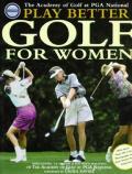 Play Better Golf For Women