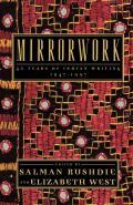 Mirrorwork 50 Years of Indian Writing 1947 1997