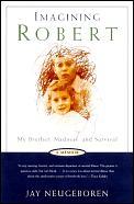 Imagining Robert My Brother Madness & Su