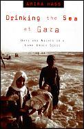 Drinking The Sea At Gaza Days & Nights T