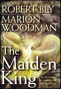 Maiden King The Reunion Of Masculine & F
