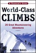 World Class Climbs Twenty Great Mountain