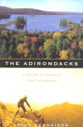 The Adirondacks: A History of America's First Wilderness