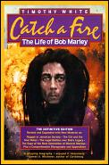 Catch A Fire The Life Of Bob Marley The Definitive Edition