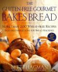 The Gluten-Free Gourmet Bakes Bread: More Than 200 Wheat-Free Recipes Cover