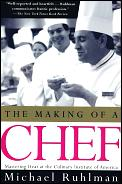 Making of a Chef Mastering Heat at the Culinary Institute of America