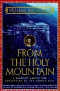 From the Holy Mountain: A Journey Among the Christians of the Middle East Cover