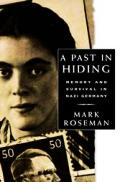 Past In Hiding Memory & Survival In Nazi Germany