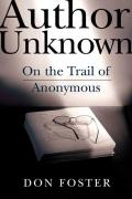 Author Unknown On The Trail Of Anonymous